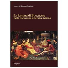 La fortuna di Boccaccio nella tradizione letteraria italiana