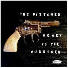 "Diztones (The) - Money Is The Murderer (7"")"
