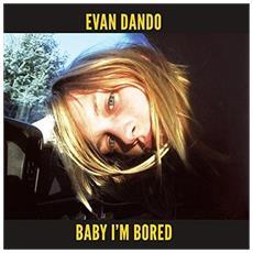 Evan Dando - Baby I'M Bored (2 Lp)