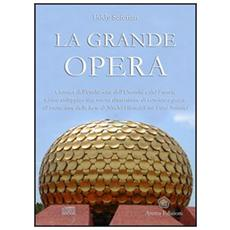 La grande opera. Con CD Audio