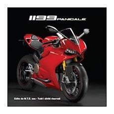 Ducati 1199 Panigale. Ediz. italiana e inglese