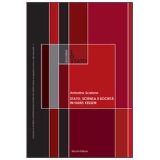 Stato, scienza e società in Hans Kelsen. Su alcune antinomie della dottrina pura del diritto