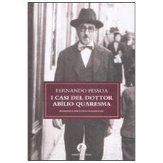 I casi del dottor Abílio Quaresma. Romanzi e racconti polizieschi