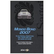 Mondo Bond 2007