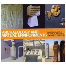 Archaeology and virtual environments