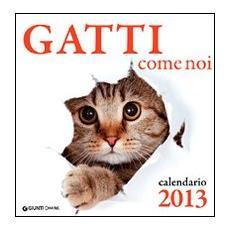 Gatti come noi. Calendario 2013