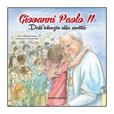 Giovanni Paolo II. Dall'infanzia alla santità