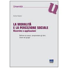 La moralità e la percezione sociale