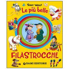 Piu' Belle Filastrocche (le)