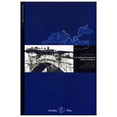 La balcanizzazione dello sviluppo. Nuove guerre, società civile e retorica umanitaria nei Balcani (1991-2003)