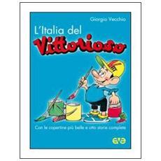 L'Italia del «Vittorioso»