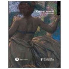 Cesare Laurenti (1854-1936) . Ediz. illustrata
