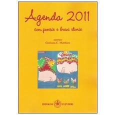 Agenda 2011. Con poesie e brevi storie