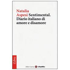 Sentimental. Diario italiano di amore e disamore