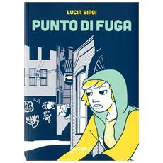 Lucia Biagi - Punto Di Fuga