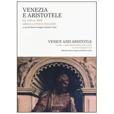 Venezia e Aristotele (ca. 1454-ca. 1600) : greco, latino, italiano. Ediz. italiana e inglese