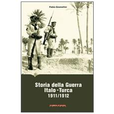Storia della guerra italo-turca (1911-1912)