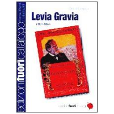 Levia Gravia (1861-1867) . Dalla edizione definitiva approvata dall'autore. Ediz. in facsimile