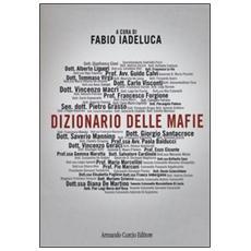 Dizionario delle mafie. Con CD-ROM