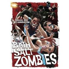 Bath Salt Zombies