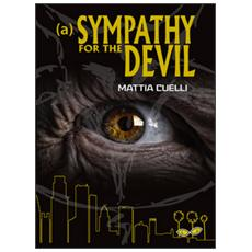 Sympathy for the devil (A) . Ediz. italiana