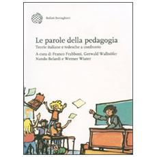 Le parole della pedagogia. Teorie italiane e tedesche a confronto