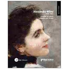 Alessandro Milesi (1856-1945) . L'anima nel colore l'eleganza nel ritratto. Ediz. illustrata