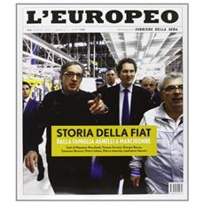 L'europeo (2012) . Vol. 6: Storia della Fiat.