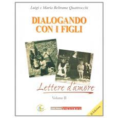 Dialogando con i figli. Lettere d'amore