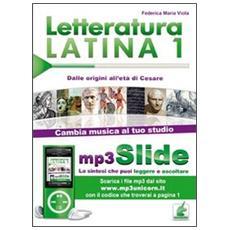 Letteratura latina. Riassunto da leggere e ascoltare. Con file MP3. Vol. 1: Dalle origini all'età di Cesare