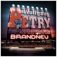 Wolfgang Petry - Brandneu