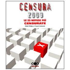 Censura 2009. Le 25 notizie più censurate