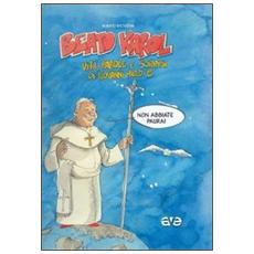 Beato Karol. Vita, parole e sorrisi di papa Giovanni Paolo II