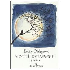 Notti selvagge. 20 poesie