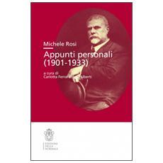 Michele Rosi. Appunti personali 1901-0933
