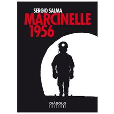 Sergio Salma - Marcinelle 1956