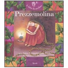 Prezzemolina. Con CD Audio