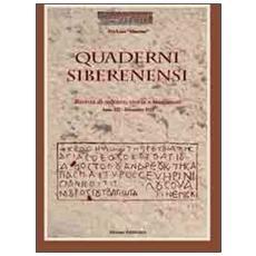 Quaderni siberenensi. Rivista di cultura, storia e tradizioni