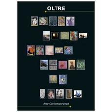 Oltre. Catalogo d'arte contemporanea 2012