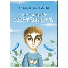 Piccola guida alle confessioni