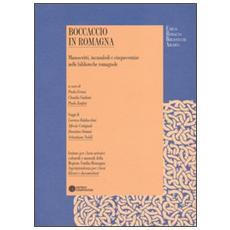 Boccaccio in Romagna. Manoscritti, incunaboli e cinquecentine nelle biblioteche romagnole
