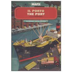 Porto-The port. Maps. Con adesivi (Il)