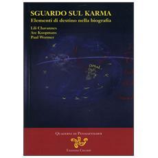Sguardo sul Karma. Elementi di destino nella biografia