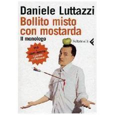 Bollito misto con mostarda. Il monologo. DVD. Con libro