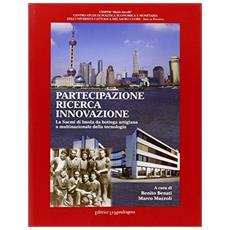 Partecipazione ricerca innovazione. La Sacmi di Imola da bottega artigiana a multinazionale della tecnologia