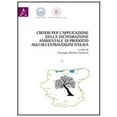 Criteri per l'applicazione della dichiarazione ambientale di prodotto agli oli extravergini d'oliva