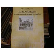 Storia dell'Ospedale dei santi Antonio e Biagio di Alessandria