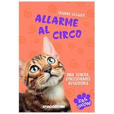 Allarme al circo. S. O. S. cuccioli