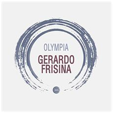 Gerardo Frisina - Olympia (Ep)
