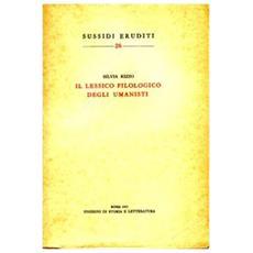 Lessico filologico degli umanisti (Il)